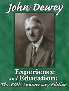 John Dewey - Experience and Education
