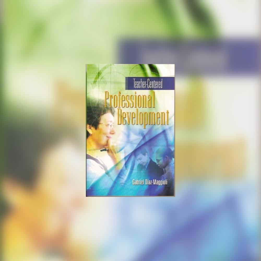 Teacher-Centered Professional Development